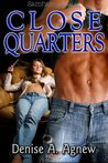 Close Quarters (Hot Zone, #4)