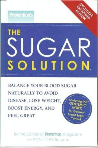 Prevention's The Sugar Solution by Ann Fittante
