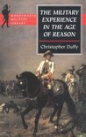 The Military Experience in the Age of Reason (Wordsworth Military Library)