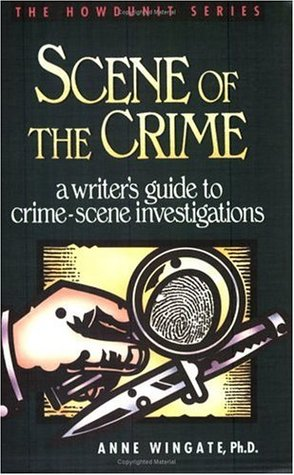 Scene of the Crime by Anne Wingate