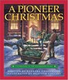 Pioneer Christmas, A by Barbara Greenwood