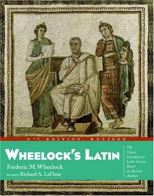 Wheelock's Latin by R.A. Lafleur