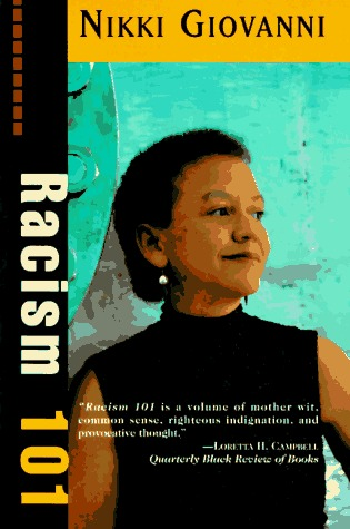 Racism 101 by Nikki Giovanni