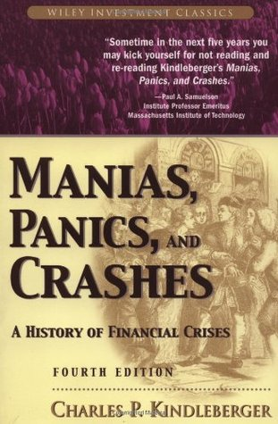 Manias, Panics and Crashes by Charles P. Kindleberger