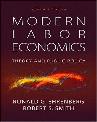 Modern Labor Economics by Ronald G. Ehrenberg