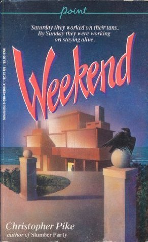 Weekend by Christopher Pike