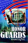 Honor Guards by Radclyffe