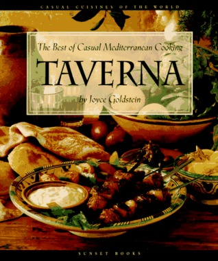 Taverna: The Best of Casual Mediterranean Cooking (Casual Cuisines of the World)