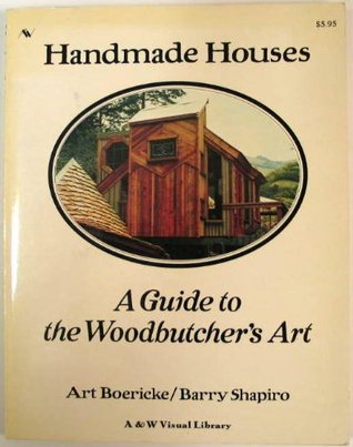 Handmade Houses by Art Boericke