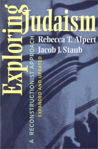 Exploring Judaism by Rebecca T. Alpert