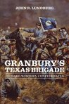 [INACTIVE] Granbury's Texas Brigade: Diehard Western Confederates (Conflicting Worlds: New Dimensions of the American Civil War)