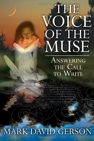 The Voice of the Muse by Mark David Gerson
