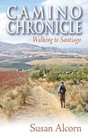 Camino Chronicle by Susan Alcorn