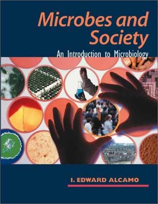 Microbes and Society by I. Edward Alcamo