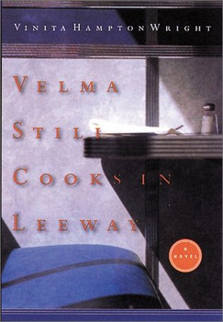 Velma Still Cooks in Leeway by Vinita Hampton Wright
