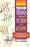 20 Things I Want My Kids to Know