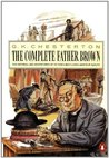 The Complete Father Brown by G.K. Chesterton