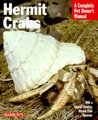 Hermit Crabs (Barron's Complete Pet Owner's Manuals)
