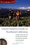 Frommer's Great Outdoor Guide to Northern California