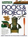 Docks & Projects: Great Things for the Whole Family to Make and Do