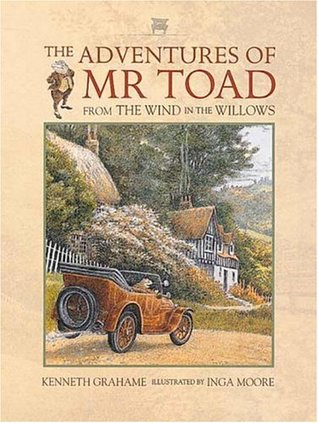 The Adventures of Mr. Toad: From The Wind in the Willows