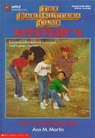Kristy and the Missing Child (Baby-Sitters Club Mystery, #4)