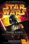 Star Wars: Dark Lord, the Rise of Darth Vader