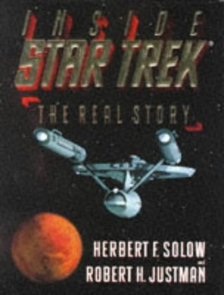 Inside Star Trek by Herbert F. Solow