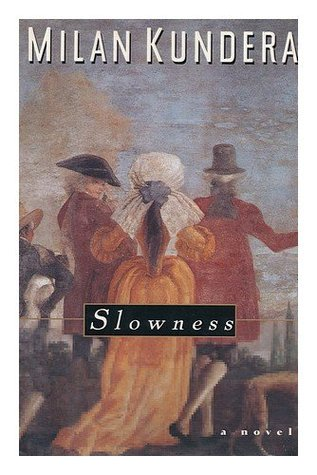 Slowness by Milan Kundera