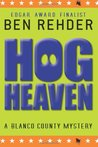 Hog Heaven by Ben Rehder