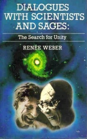 Dialogues with Scientists and Sages by Renee Weber