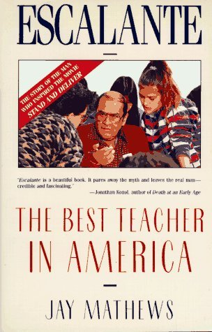 Escalante: The Best Teacher in America (An Owl Book)