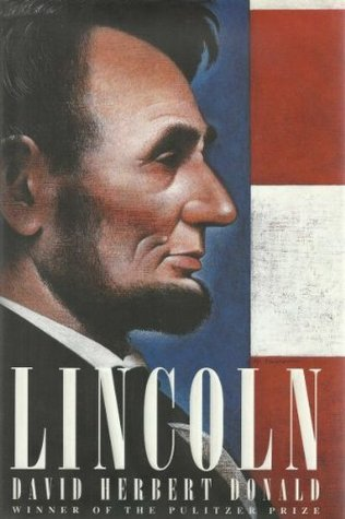 Lincoln by David Herbert Donald