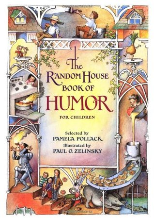 The Random House Book of Humor for Children by Pamela Pollack