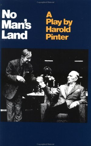 No Man's Land by Harold Pinter