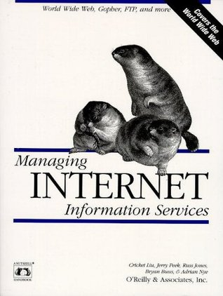 Managing Internet Information Services by Cricket Liu