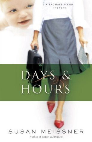 Days & Hours by Susan Meissner