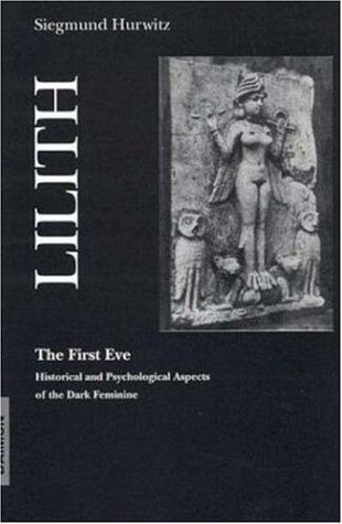 Lilith-The First Eve by Siegmund Hurwitz