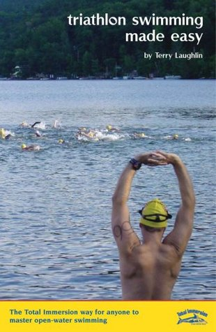 Triathlon Swimming Made Easy by Terry Laughlin