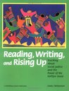 Reading, Writing, and Rising Up by Linda Christensen