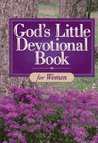 God's Little Devotional for Women (God's Little Devotional Books)