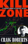Kill Zone: A Sniper Looks at Dealey Plaza