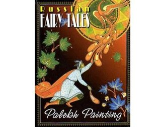 Russian Fairy-Tales: Palekh Painting