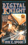 Digital Knight (Baen Fantasy)