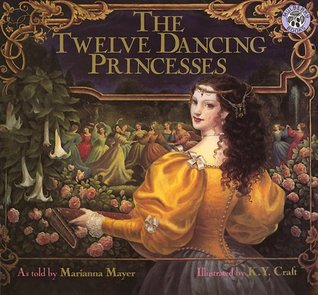 The Twelve Dancing Princesses by Marianna Mayer
