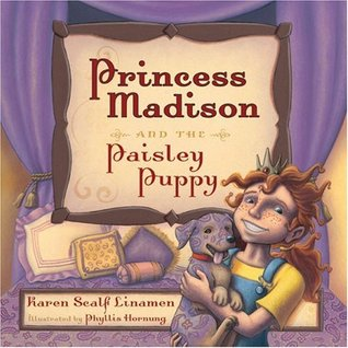 Princess Madison and the Paisley Puppy (Princess Madison Trilogy)