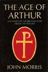 The Age of Arthur by John Robert Morris