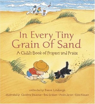 In Every Tiny Grain of Sand by Reeve Lindbergh