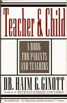 Teacher and Child: A Book for Parents and Teachers