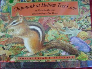 Chipmunk at Hollow Tree Lane by Victoria Sherrow